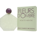 Fleurs d'Ombre Violette-Menthe Eau De Toilette Spray 3.4 oz for women by Jean Charles Brosseau