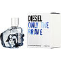 DIESEL ONLY THE BRAVE Cologne pagal Diesel #174787